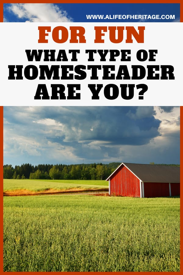 Take a homesteading quiz to find out what kind of homesteader you really are!
