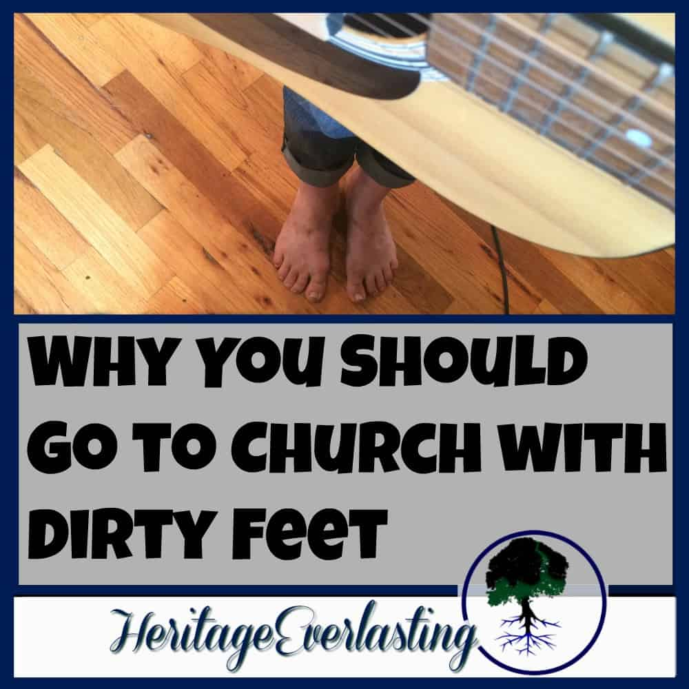 Why You Should Go to Church with Dirty Feet