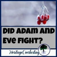 Spiritual Encouragement | Christian Living | Did Adam and Eve fight? Despite troubles and struggles in life, we can still turn to God and know that He redeems every part of our life.